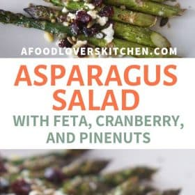 Roasted asparagus with dried cranberries, feta cheese, pine nuts