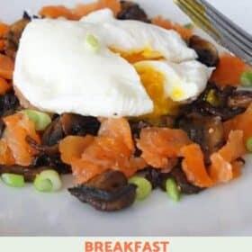 Smoked Salmon, Mushroom and Egg Breakfast