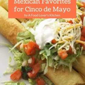 Mexican Favorites for Cinco de Mayo