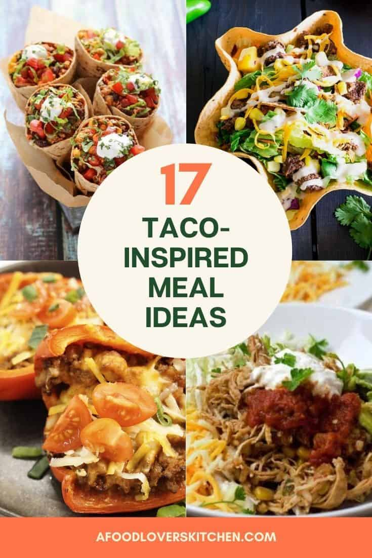 taco inspired meals
