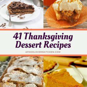 41 Delicious Thanksgiving Dessert Recipes